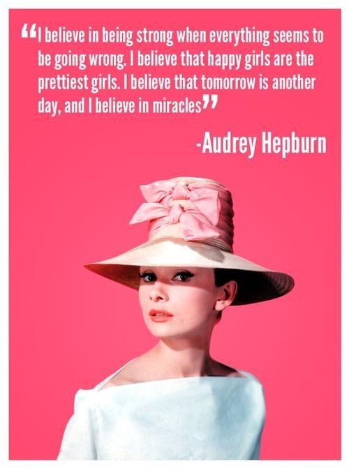 I Believe Quote Audrey Hepburn