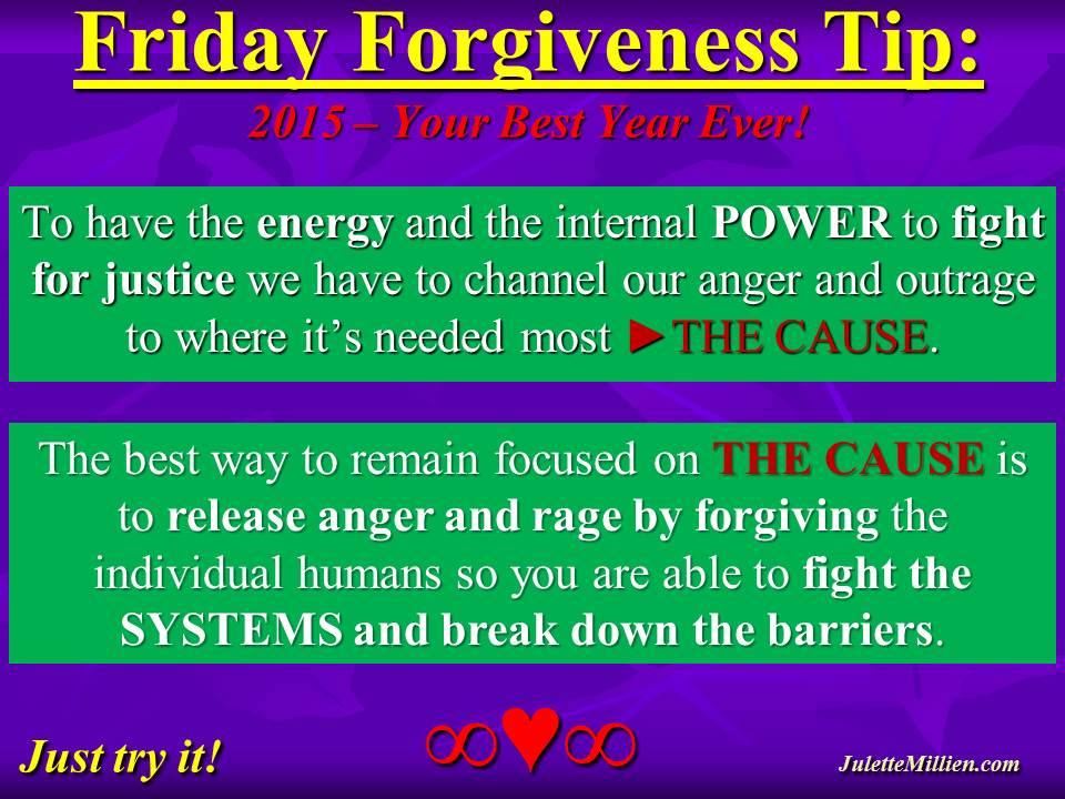 Forgiveness Tip Time – Being Free to Fight the Good Fight